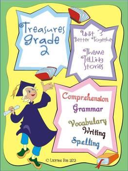 TREASURES COMMON CORE FOCUS_ GRADE 2 UNIT 3 BETTER TOGETHER