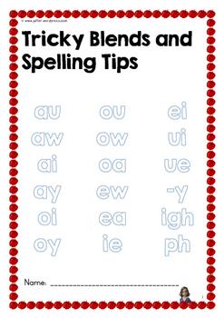 TRICKY BLENDS & SPELLING TIPS