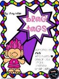 TROLL Themed Brag Tags