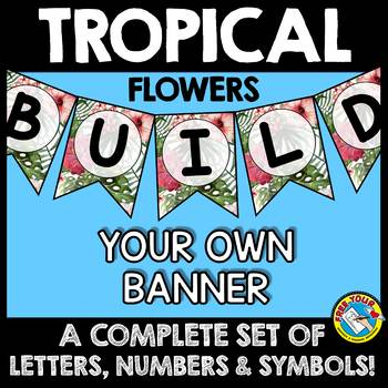TROPICAL BULLETIN BOARD BANNERS (TROPICAL CLASSROOM DECOR BANNERS)