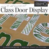 TROPICAL Classroom Door Display
