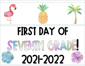 TROPICAL First & Last Day of School Signs! 19-20! PK-12th Grade! FREE UPDATES!!