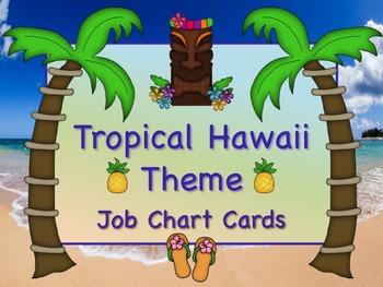 TROPICAL HAWAII Theme Job Chart Cards / Signs - Great for