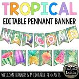 TROPICAL classroom decor editable pennant banner