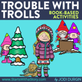TROUBLE WITH TROLLS read aloud lessons