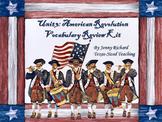 U.S. History Unit 3: American Revolution Vocabulary Review Kit