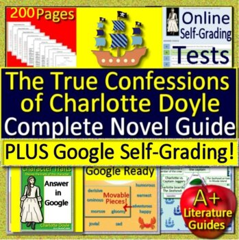 The True Confessions of Charlotte Doyle Novel Study Unit Print AND Self-Grading