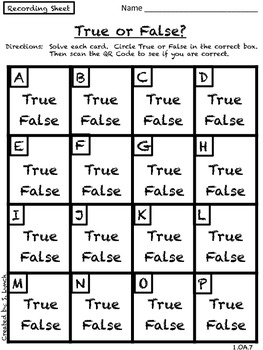 TRUE or FALSE 1.OA.7 Understanding equal sign: Math Games 3 Levels with QR Codes