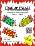 TRUE or FALSE 1.OA.7 Understanding equal sign: Math Games