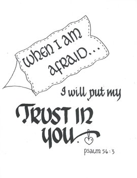 TRUST in YOU  (Psalm 56:3)