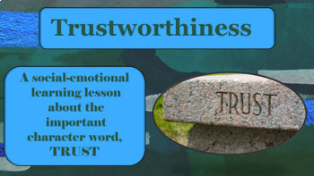 TRUSTWORTHINESS Character Ed Guidance Lesson w 5 video lin