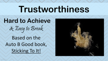 TRUSTWORTHINESS Character Ed Lesson w video link PBIS Auto B Good