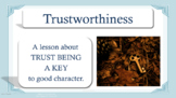 TRUSTWORTHINESS Honesty Trust Character Ed Lesson w 7 video links PBIS