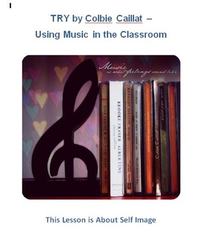 TRY by Colbie Caillat -- Using Music in the Classroom