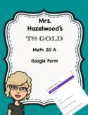 TS GOLD Math Objective 20 A Google Form