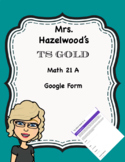 TS GOLD Math Objective 21 A Google Form