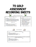 TS Gold Assessment Recording Sheets