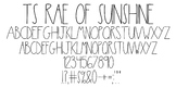 TS Rae of Sunshine Font