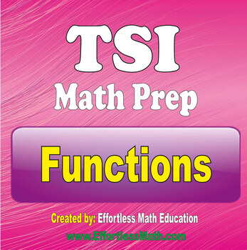 TSI Math Preparation: Functions