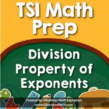 TSI Mathematics Prep: Division Property of Exponents