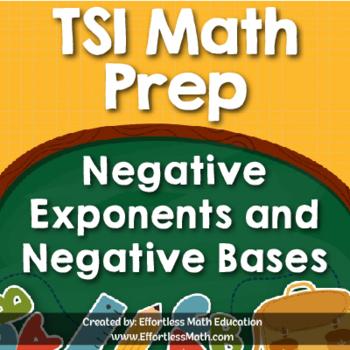 TSI Mathematics Prep: Negative Exponents and Negative Bases