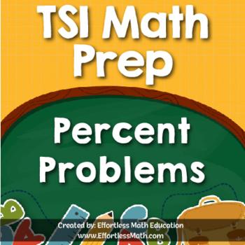 TSI Mathematics Prep: Percent Problems