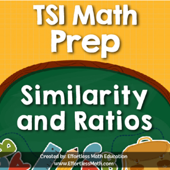 TSI Mathematics Prep: Similarity and Ratios