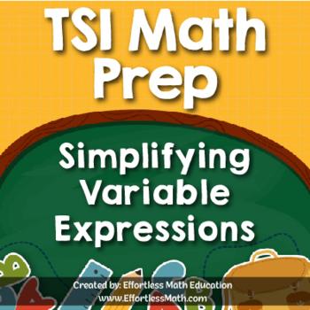 TSI Mathematics Prep: Simplifying Variable Expressions