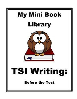 TSI Writing Mini Book: Before the Test (Reference)
