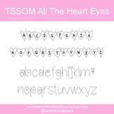 TSSOM Font All The Heart Eyes