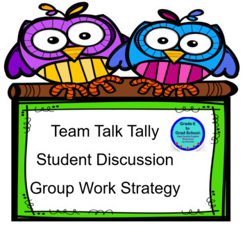 TTT- Team Talk Tally- Engaging Discussion Strategy 3C