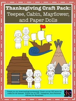 Thanksgiving Craft Pack: Teepee, Cabin, Mayflower, and Pap