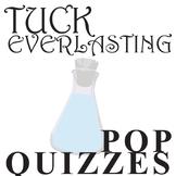 TUCK EVERLASTING 12 Pop Quizzes Bundle