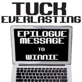 TUCK EVERLASTING Epilogue Message Activity