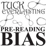 TUCK EVERLASTING PreReading Bias