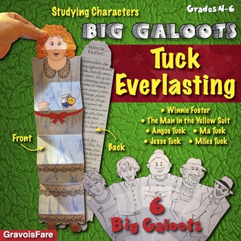 TUCK EVERLASTING by Natalie Babbitt: Studying Characters--Big Galoots Foldables