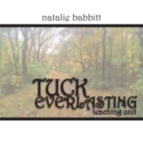 TUCK EVERLASTING Unit Plan - Novel Study Bundle - Literature Guide