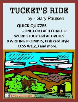 TUCKET'S RIDE Novel Study - Quick Quizzes, Writing Prompts, and more