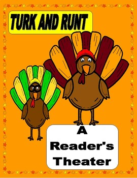 TURK and RUNT  --  A Reader's Theater