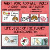 TURKEY BUNDLE  TURKEY LIFE CYCLE  and I WANT YOUR MOO STORY