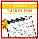 TURKEY FUN: Trifecta Articulation and Language