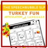 TURKEY FUN: Trifecta Articulation and Language