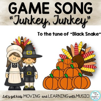 """Thanksgiving Music Class Game Song: """"Turkey, Turkey"""" Orff and Kodaly Lessons"""