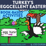 TURKEY'S EGGCELLENT EASTER Activities and Read Aloud Lessons