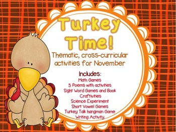 TURKEY TIME! Cross-Curricular Activities for the month of November