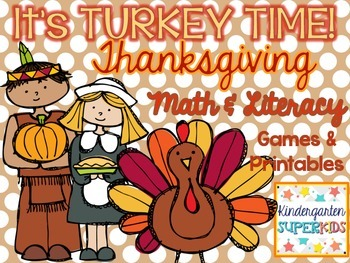 TURKEY TIME!  Thanksgiving-Themed Math & Literacy Games an