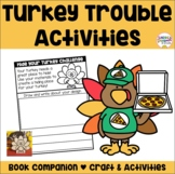 TURKEY TROUBLE Craft, Activities, and STEM challenge