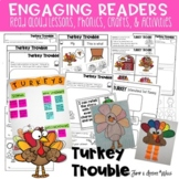 TURKEY TROUBLE Reading Comprehension Unit