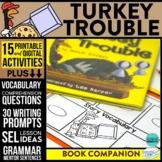 TURKEY TROUBLE Activities and Read Aloud Lessons for Dista