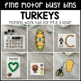 TURKEYS Fine Motor Busy Bins (Thanksgiving morning work tubs) - Preschool, Pre-K